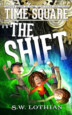 Book Review: Time Square | The Shift by S W Lothian