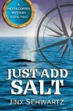 Book Review   Just Add Salt by Jinx Schwartz