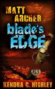 Book Review | Matt Archer: Blade's Edge | Kendra C Highley