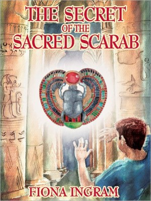 Book Blast: The Secret of the Sacred Scarab by Fiona Ingram