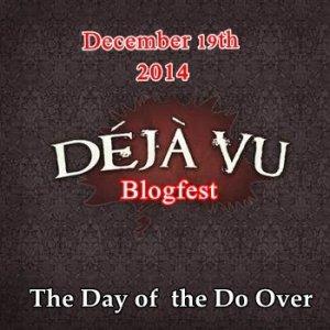 Deja Vu Blogfest – sign up now