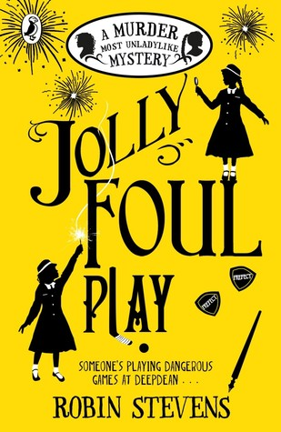Book Review | Jolly Foul Play by Robin Stevens