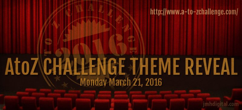 #AtoZChallenge – theme reveal