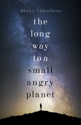 Book Review |The Long Way to a Small Angry Planet by Becky Chambers