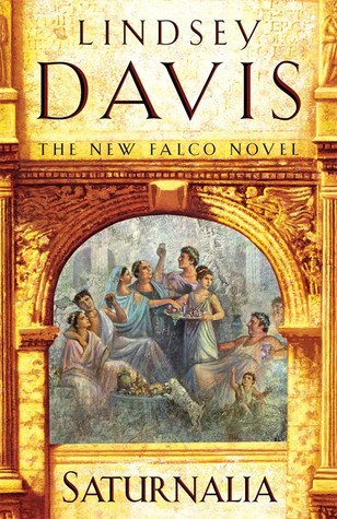 Book Review   Saturnalia by Lindsey Davis