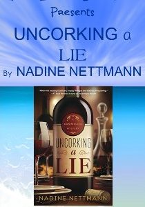 Book Review and Tour   Uncorking a Lie by Nadine Nettman