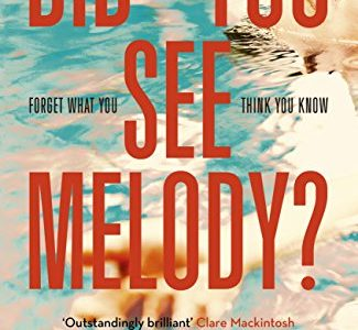 Book Review | Did You See Melody? by Sophie Hannah