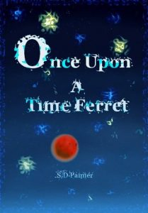 Once upon a time ferret