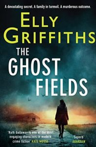 Ghost fields elly griffiths
