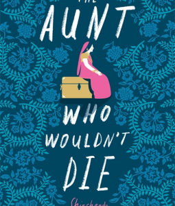 the aunt who would'nt die