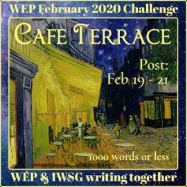 WEP+IWSG Flash Fiction | Cafe Terrace