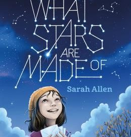 Book Review | What Stars Are Made Of by Sarah Allen