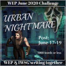 #WEP+IWSG Flash Fiction | Urban Nightmare #30DaysWild