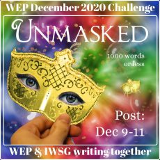 #WEP+IWSG Flash Fiction | Unmasked