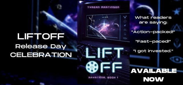 Book Release | Liftoff by Tyrean Martinson
