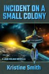 incident on a small colony