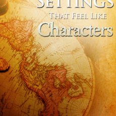Book Review | Preparing to Write Settings that Feel Like Characters @JLenniDorner