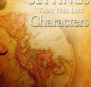 writing settings that feel like characters