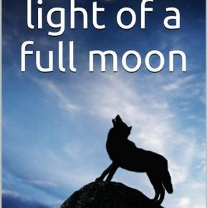 under the light of a full moon