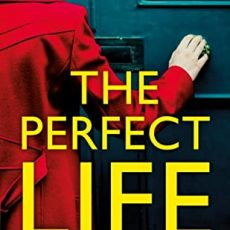 Book Review | The Perfect Life by Nuala Ellwood