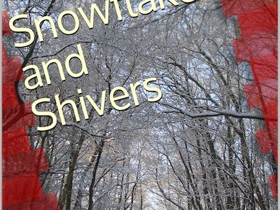 snowflakes and shivers