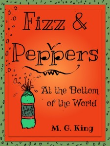 Book Review: Fizz & Peppers at the Bottom of the World by M G King