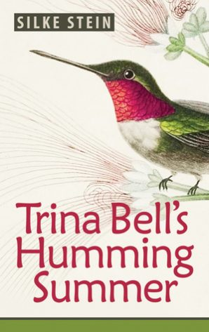 Book Review | Trina Bell's Humming Summer by Silke Stein