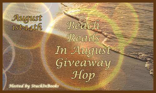 Beach Reads in August Giveaway Hop and Question of the Month