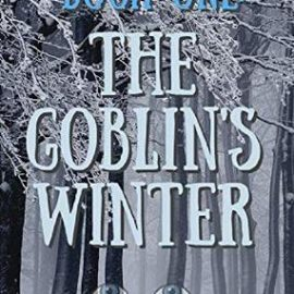 Book Review | Witchbone Book One ~ The Goblin's Winter
