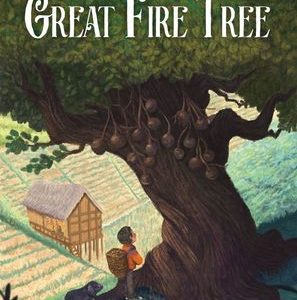Secrets of the Great Fire Tree