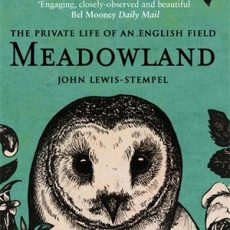 Book Review | Meadowland by John Lewis-Stempel #30DaysWild