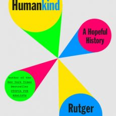 Book Review   Humankind: A human history