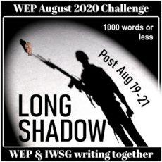 #WEP+IWSG Flash Fiction   Long Shadow