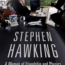Book Review   Stephen Hawking: A Memoir of Friendship and Physics
