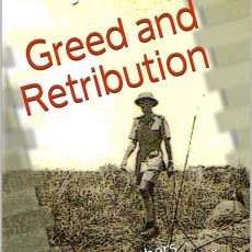Greed and Retribution – #flashfiction OUT TODAY!