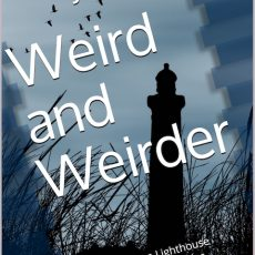 W is for Weird and Weirder #AtoZChallenge2021