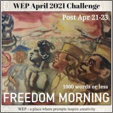 Rise Up! WEP Flash Fiction Challenge #WEP+IWSG #AtoZChallenge2021