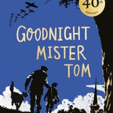 Book Review | Goodnight Mister Tom (40th Anniversary Edition)