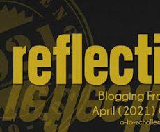 Reflections on the #AtoZChallenge2021, Camp NaNoFinMo, #writephoto and #IWSG